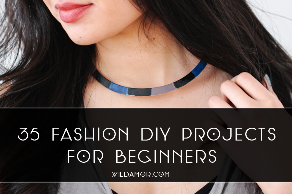 35 Fashion DIY Projects for Beginners