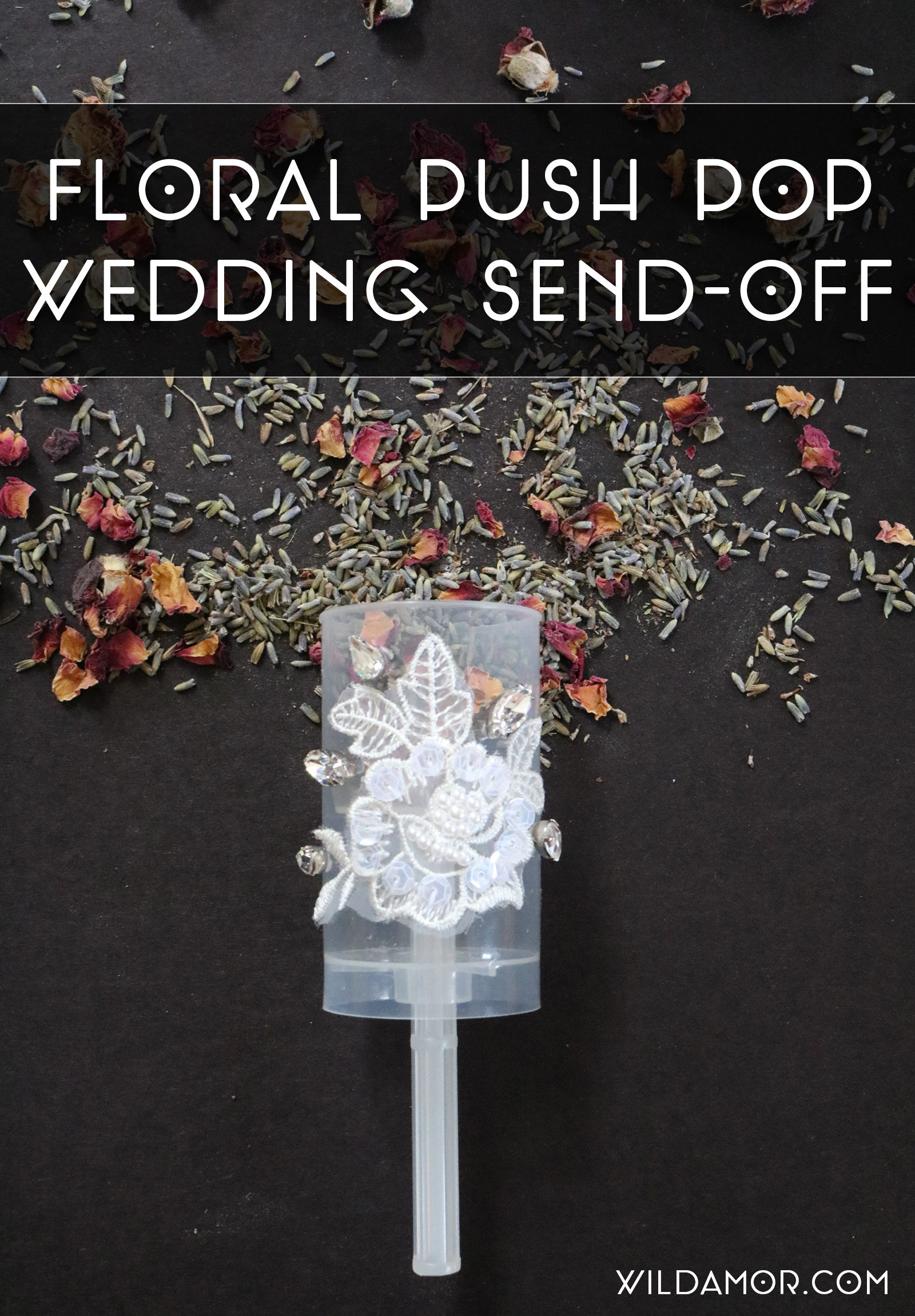 DIY Floral Push Pop Wedding Send-Off